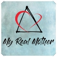 Dark Prophet Productions and the New York Musical Festival Proudly Present MY REAL MOTHER