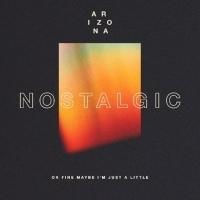 A R I Z O N A Gets NOSTALGIC On New Single