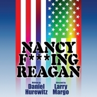 NANCY F***ING REAGAN Begins Run at Secret Rose Theatre July 12th Photo