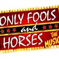 ONLY FOOLS AND HORSES The Musical Extended Until February 2020