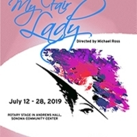 Sonoma Arts Live Presents MY FAIR LADY Photo