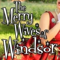 Theater at Monmouth Presents MERRY WIVES OF WINDSOR