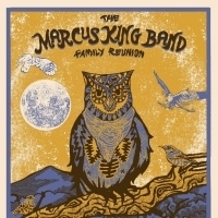 The Marcus King Band Family Reunion Announces Lineup
