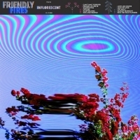 Friendly Fires Announce Details On Long Awaited Third Album