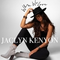Rising Country Artist Jaclyn Kenyon Releases New Single 'When We Love'