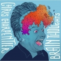 Chris Charpentier To Release Debut Comedy Album BRAIN THOUGHTS