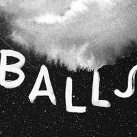 Paul Foster's BALLS Re-Opens At CultureHub