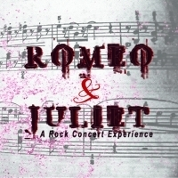 Star of the Day Productions Present ROMEO & JULIET - A Rock Concert Experience Photo