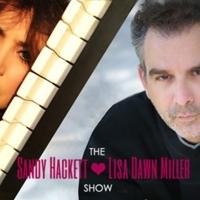 Sandy Hackett and Lisa Dawn Miller Launch SANDY HACKETT AND LISA DAWN MILLER: THE SHO Photo