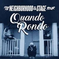 Quando Rondo Sets FROM THE NEIGHBORHOOD TO THE STAGE TOUR