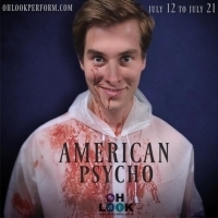 Ohlook Presents the Regional Premiere of AMERICAN PSYCHO