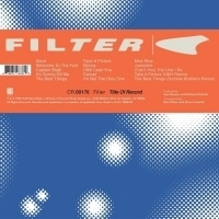 Craft Recordings to Release 20th Anniversary Reissue of Filter's 'Title of Record'