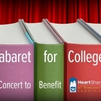 CABARET FOR COLLEGE to Benefit HeartShare St. Vincent's Services at Feinstein's/54 Below