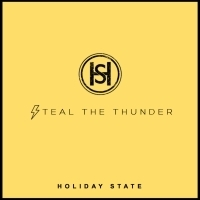 Holiday State's STEAL THE THUNDER Premieres Photo