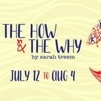 Sarah Treem's Play THE HOW AND THE WHY Starts the Second Half of the Dragon Season Photo