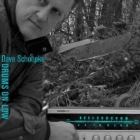 Dave Schoepke To Release Innovative Solo Drum Album 'Drums On Low'