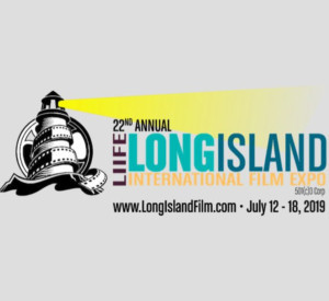 Long Island International Film Expo Announces Full Schedule