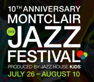 Montclair Jazz Festival Announces 10th Anniversary Celebration