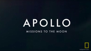 National Geographic Presents APOLLO: MISSIONS TO THE MOON