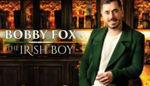 BWW REVIEW: Bobby Fox Treats Sydney Opera House Audience To The World Premiere Of His New Cabaret THE IRISH BOY