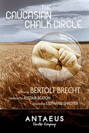 Bertolt Brecht's THE CAUCASIAN CIRCLE Comes to Antaeus Theatre Company