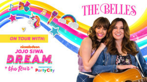 New Dates Added For The Belles On Tour With Nickelodeon's JoJo Siwa's D.R.E.A.M. Tour