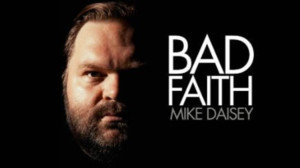 Mike Daisey Returns to the NYC Stage With New Show BAD FAITH at the Daryl Roth Theatre