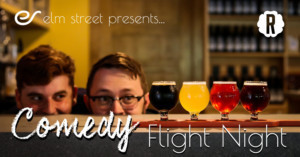 Elm Street Presents COMEDY FLIGHT NIGHT