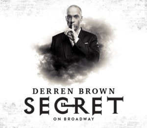 Mentalist Derren Brown Will Bring SECRET to Broadway This Fall