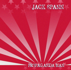 Jack Spann To Release Third Album 'Propaganda Man'