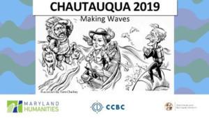 CCBC and Maryland Humanities Brings History to Life at  CHAUTAUQUA 2019: MAKING WAVES