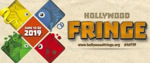The 10th Annual Hollywood Fringe Festival Opens Today