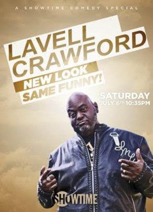 Showtime Presents LAVELL CRAWFORD: NEW LOOK, SAME FUNNY!
