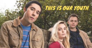 BWW Review: Treehouse Players THIS IS OUR YOUTH is Totally Rad