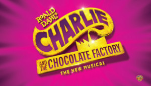 CHARLIE AND THE CHOCOLATE FACTORY Comes to Hershey