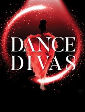 DANCE DIVAS Returns to New Baton Aug 4 and 5