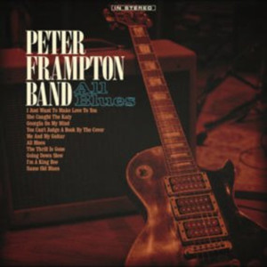 Peter Frampton Band's ALL BLUES Debuts #1 On Billboard Blues Albums Chart, Farewell Tour Kicks Off Tonight