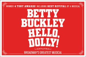 HELLO, DOLLY! Comes to Dallas in July