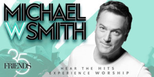 "Michael W. Smith Invites Fans to Celebrate ""35 Years Of Friends"" With Fall Tour"