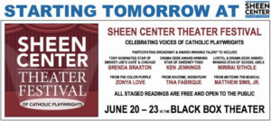 Sheen Center Theatre Festival Begins Tomorrow, 6/20