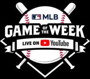 YouTube and Major League Baseball Announce July Matchups for MLB Game of The Week Live on YouTube