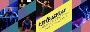Corkscrew Theater Festival Launches Workshop Series CORKSCREW DOWNSTAIRS