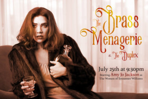 Amy Jo Jackson Brings THE BRASS MENAGERIE to the Duplex