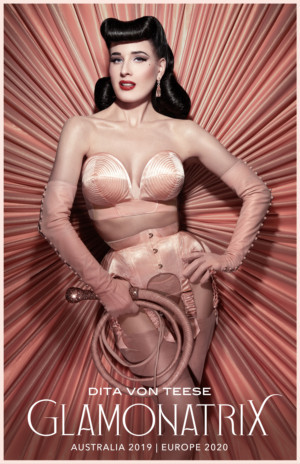 Burlesque Queen And Fashion Icon Dita Von Teese Announces Her Return To Australia, New Zealand And Europe