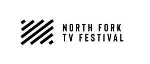 North Fork TV Festival Announces Pilot Finalists