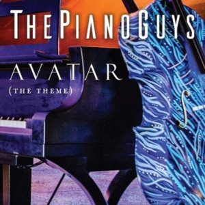 The Piano Guys Debut Music Video For AVATAR (THE THEME) Out Now