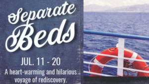 Set Sail with SEPARATE BEDS at Flat Rock Playhouse this July