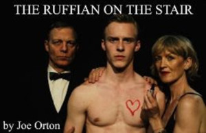 THE RUFFIAN ON THE STAIR Extends By Popular Demand
