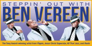 BWW Interview: Ben Vereen Discusses His Award-Winning STEPPIN' OUT WITH BEN VEREEN Cabaret Show