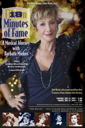 BWW Interview: Actress Barbara Minkus Remounts 18 MINUTES OF FAME This Month in LA